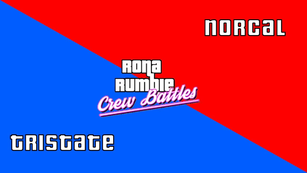 Norcal vs Tristate |  Rona Rumble: Regional Crew Battle Finals!