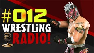 All Elite Wrestling, Nakamura także opuszcza WWE?, wyniki NXT UK & więcej - Wrestling RADIO [#12]!