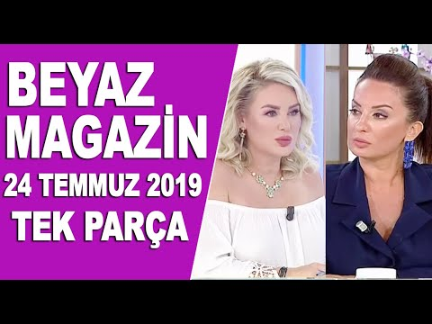 beyaz-magazin-24-temmuz-2019