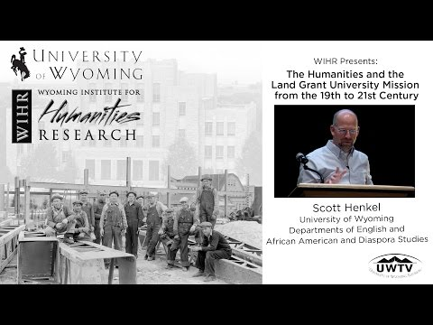Scott Henkel presents The Humanities and the Land Grant University Mission