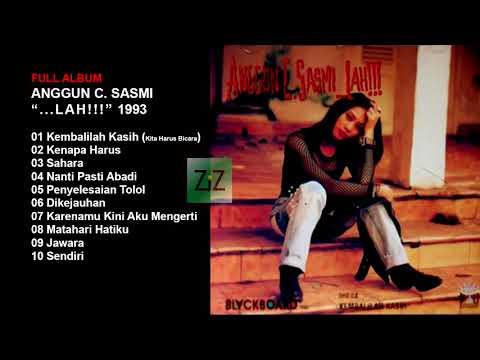 ANGGUN C SASMI 1993 Lah!!! [FULL ALBUM]