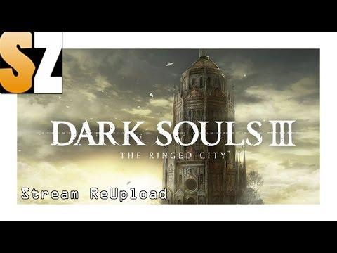 Dark Souls 3 - The Ringed City #01 - Das zweite Season Pass DLC im Stream