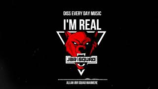I'M REAL - DISS EVERY DAY MUSIC MAUMERE