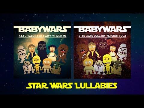 Star Wars Lullabies (Full Albums)