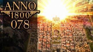 ANNO 1800 🏛 078: Einnahmen über 80k