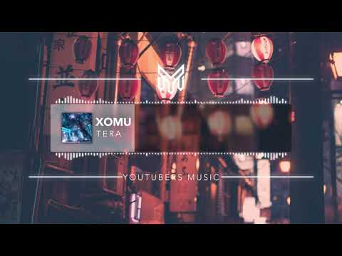 Xomu - Tera [No Copyright Music]