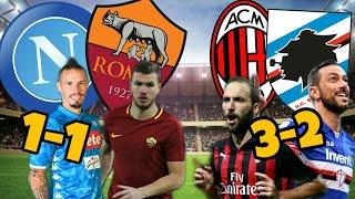 MILAN SALE, NAPOLI SCENDE - Napoli vs Roma 1-1, Milan vs Sampdoria 3-2