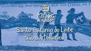 Miradas de Afeto em  São Bartolomeu e Santo Antônio do Leite
