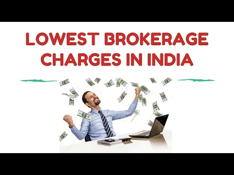 Lowest Brokerage Charges in India - Stock Broking