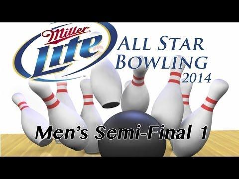 Miller Lite All Star Bowling 2014 - Men's Semi-Final 1