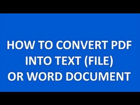 HOW O CONVERT PDF   INTO TEXT (FILE)   OR WORD DOCUMENT
