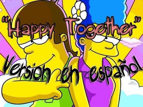 Happy Together - The Turtles en español (Primer beso de Homero y Marge) por Emmanuel Fiore