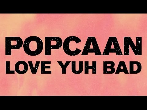 Popcaan - Love Yuh Bad (Produced by Dre Skull) - OFFICIAL LYRIC VIDEO