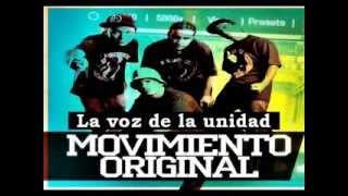 Movimiento original - La voz de la unidad