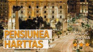 Pensiunea Harttas hotel review | Hotels in Maliuc | Romanian Hotels