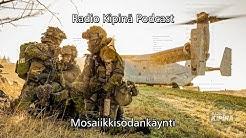 Radio Kipinä Podcast – Mosaiikkisodankäynti