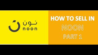 HOW TO SELL IN NOON PART 1