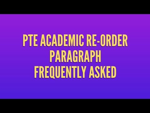 PTE Reading Re-order paragraph Frequently Asked