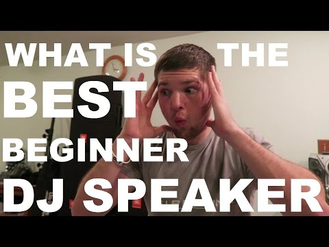 BEST BEGINNER DJ SPEAKERS | DJ TALK EP 1