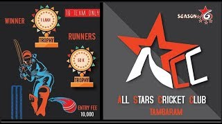 All Stars Cricket Club Cricket Tournament 2019 , Tambaram | Chennai