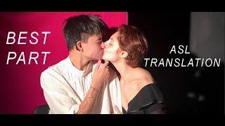 Download Lagu Best Part: ASL Translation Mp3