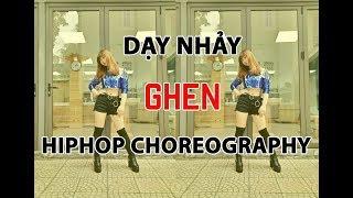 [Học nhảy hiện đại] Dạy nhảy  bài 5: Ghen l Hiphop Choreography l Dancer Diệu Linh (Myn)