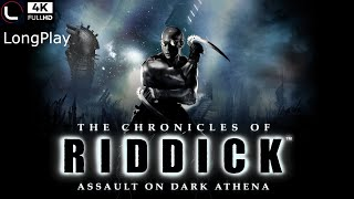PC - The Chronicles of Riddick - Assault on Dark Athena - LongPlay [4K:60FPS] ?