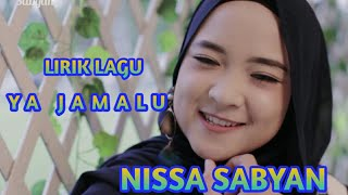 Nissa Sabyan - Ya Jamalu (Lirik Lagu)
