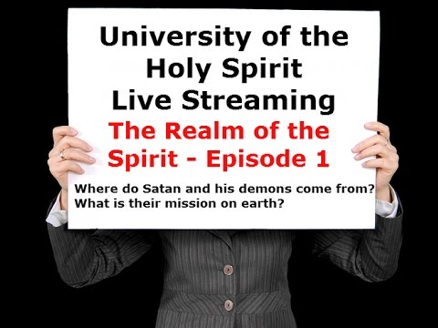 UHS - Episode 1: Where do Satan & his demons come from? What is their mission on earth?