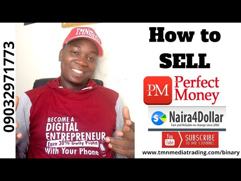 How To Sell Perfect Money $ On NAIRA4DOLLAR! Turn Your USD To Naira!
