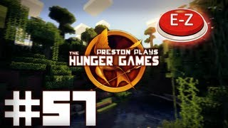E-Z MODE! - Minecraft: Hunger Games w/Preston! #57