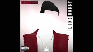 Bobby Brown – Like Bobby (Official Audio)