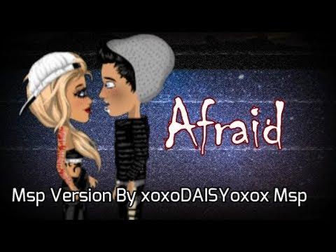 Afraid ~ Msp Version