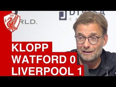 Watford 0-1 Liverpool: Jurgen Klopp Post-Match Press Conference