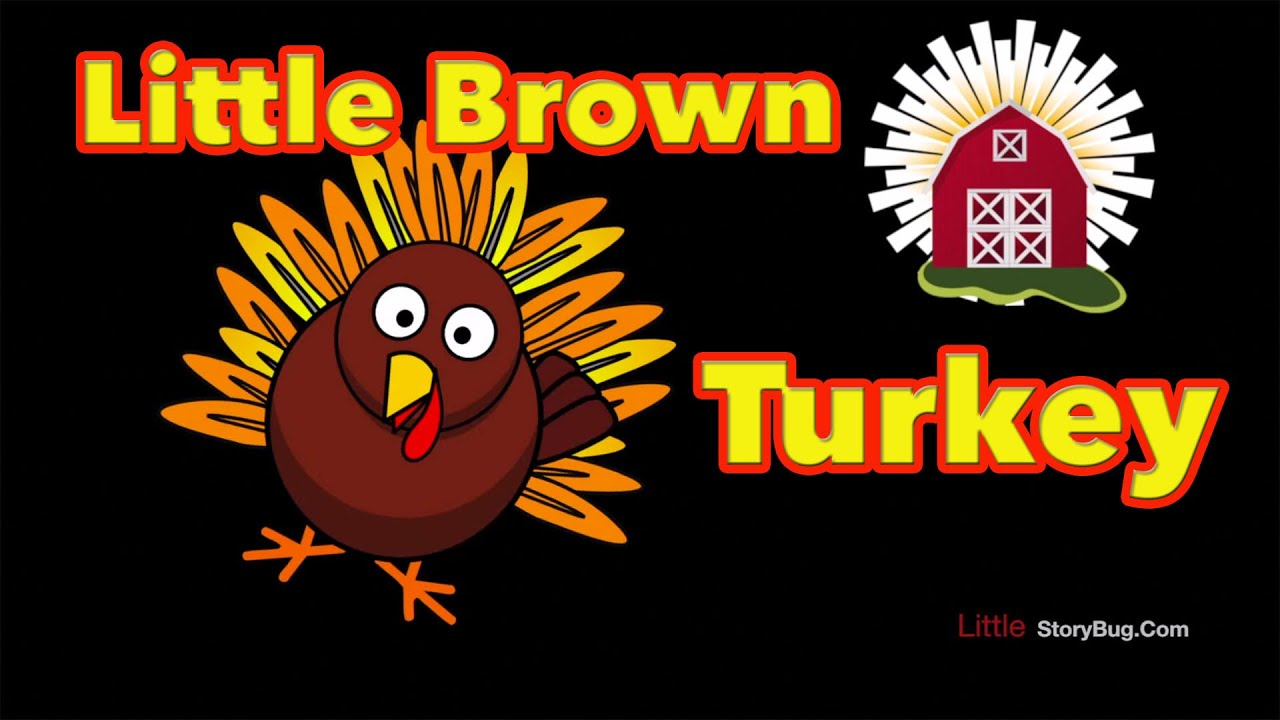thanksgiving preschool song little brown turkey littlestorybug