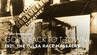 1921: The Tulsa Race Massacre | Goin' Back to T-Town | American Experience | PBS
