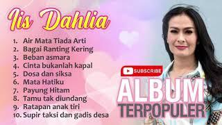 Download lagu IIS DAHLIA ALBUM TERPOPULER
