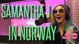 Samantha J interview for Norges Topp 40