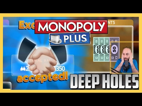 Monopoly - A game of DEEP HOLES and DARK PLACES.