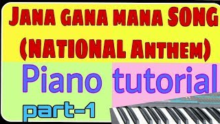 Jana gana mana song lesson    how to play national anthem song on piano (with chords) part-1