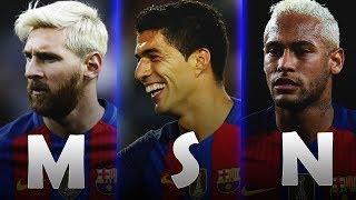 MSN - Top 30 Goals 2016/2017 (HD)