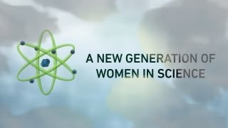 Girls in STEM: A New Generation of Women in Science