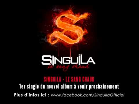 singuila le sang chaud