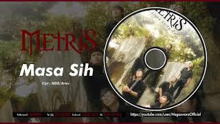 Metris - Masa Sih (Official Audio Video)