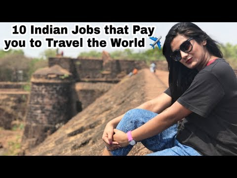 10 Best Jobs That Pay You To Travel Internationally In India | Best Jobs For Travel Lovers