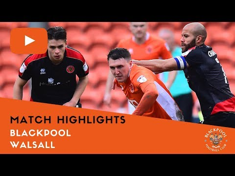 Match Highlights | Blackpool 2 Walsall 2