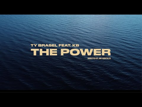 """Ty Brasel - """"The Power"""" feat. KB (Official Music Video)"""