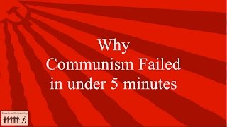 FP037 Why Communism Failed in under 5 minutes