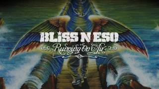 Bliss n Eso - Smoke Like A Fire - Featuring RZA (Running On Air)