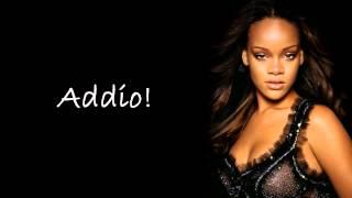 Rihanna - Farewell (Traduzione in italiano)